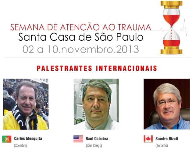 Semana de Atenção ao Trauma 02a10112013 Faculdade Santa Casa de SP em breve