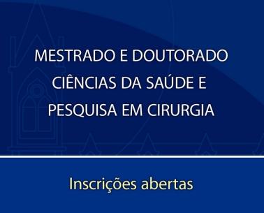 Mestrado e Doutorado em Ciências da Saúde e Pesquisa em Cirurgia da Faculdade de Ciências Médicas da Santa Casa de São Paulo