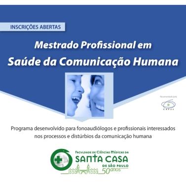 Mestrado Profissional Saúde da Comunicação Humana Faculdade Santa Casa de SP