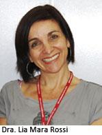 Dra. Lia Mara Rossi - Faculdade Santa Casa de SP