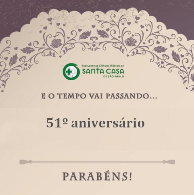 51º Aniversário da Faculdade de Ciências Médicas da Santa Casa de SP