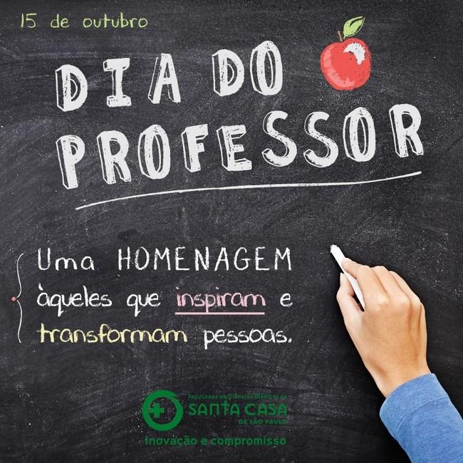 Mensagem Dia Dos Professores Faculdade De Ciencias Medicas Da Santa Casa De Sao Paulo