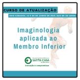 Imaginologia aplicada ao Membro Inferior